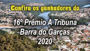 Confira a lista completa dos ganhadores do Prêmio A Tribuna de Barra do Garças em 2020