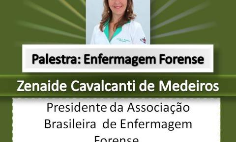 Presidente da Associação Brasileira de Enfermagem Forense realizará palestra em Barra do Garças
