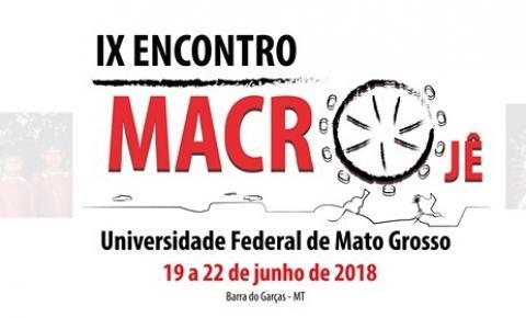 UFMT Araguaia realiza o IX Encontro Macro-Jê em Barra do Garças