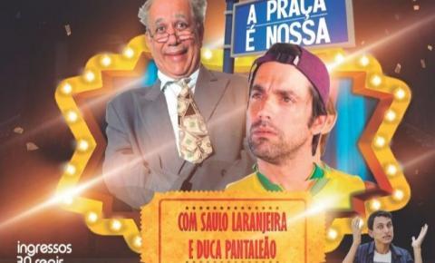 Astros do humor de 'A Praça é Nossa' farão show em Barra do Garças dia 5/5; VEJA VÍDEO