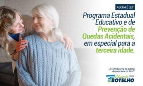 Mauro Mendes sanciona lei de Eduardo Botelho que institui programa preventivo contra acidentes à 3ª idade